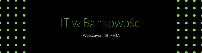 IT W BANKOWO¦CI GigaCon 2019